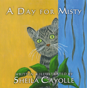 A Day for Misty by Sheila Cayolle