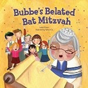 Bubbe's Belated Bat Matzvah - PB