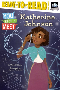 You Should Meet: Katherine Johnson: brilliant pioneer mathematician at NASA