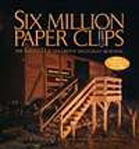 Six Million Paper Clips (PB)