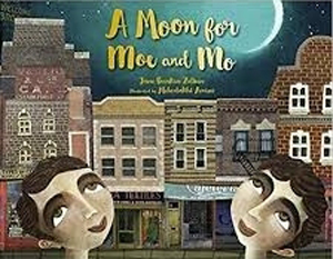 Moon for Moe and Mo by Jane Breskin Zalben
