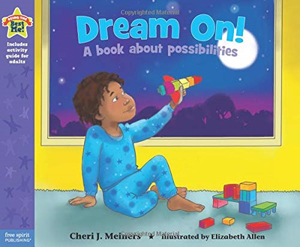 Dream On:  a Book about Possibilities