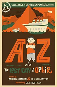AZ and the Lost City of Ophir by Andrew Zimmern