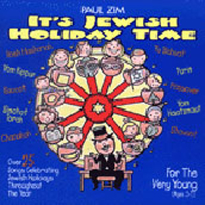 Paul Zim - It's Jewish Holiday Time
