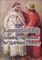 Accountability - Missing Ingredient for Spiritual Victory
