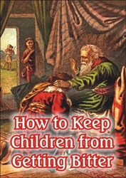How to Keep Children from Getting Bitter