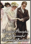Essential Principles for a Sucessful Courtship/Betrothal