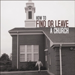 How to Find or Leave a Church (MP3 Download)