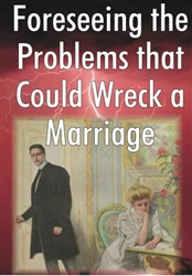Foreseeing the Problems that Could Wreck a Marriage