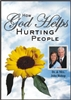 How God Helps Hurting People [Dr. John Bishop]