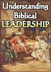 Understanding Biblical Leadership