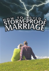 How to Build a Storm-Proof Marriage