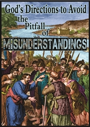 God's Directions to Avoid Pitfalls in Misunderstandings