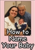 How to Name Your Baby