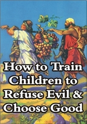 How to Train Children to Refuse Evil & Choose Good (MP3 Download)