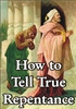 How to Tell True Repentance