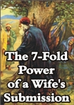 The 7-Fold Power of a Wife's Submission