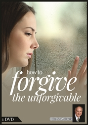 How To Forgive the Unforgivable | Solve Family Problems