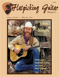 Flatpicking Guitar Magazine, Volume 3, Number 4, May / June 1999 - John Moore