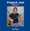 Flatpick Jam  CD - Volume 3 - with Brad Davis
