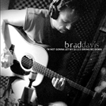 I'm Not Gonna Let My Blues Bring Me Down CD - BRAD DAVIS