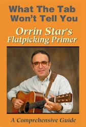 Orrin Star's Flatpicking Guitar Primer DVD