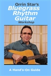 Orrin Star's Bluegrass Rhythm Guitar Workshop DVD/tab