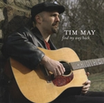 Find My Way Back CD - Tim May