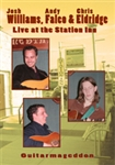 Live At The Station Inn: Guitarmageddon DVD - Josh Williams, Chris Eldridge, Andy Falco