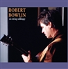 Six String Soliloquy CD - Robert Bowlin