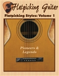 Flatpicking Styles, Volume 1 - Pioneers & Legends CD-ROM