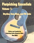 Flatpicking Essentials - Volume 1: Rhythm, Bass Runs, and Fill Licks Book / Audio CD by Dan Miller