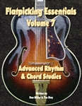 Flatpicking Essentials, Volume 7 Book: Advanced Rhythm & Chord Studies / Audio CD by Dan Miller and Tim May