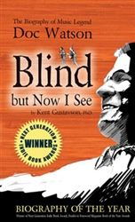 Blind But Now I See: Doc Watson Biography