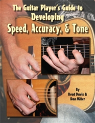 Guitar Player's Guide to Developing Speed, Accuracy  & Tone - Book / 2 CDs by Brad Davis and Dan Miller