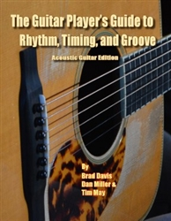The Guitar Player's Guide to Rhythm, Timing, and Groove