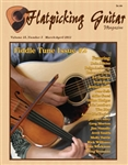 Flatpicking Guitar Magazine, Volume 15, Number 3 March / April 2011