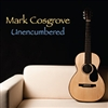 Unencumbered CD - Mark Cosgrove
