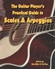 Guitar Player's Practical Guide to Scales & Arpeggios by Tim May and Dan Miller