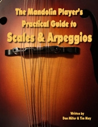 Mandolin Player's Guitar to Scales and Arpeggios by Tim May and Dan Miller