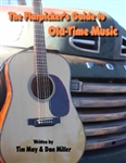 The Flatpicker's Guide to Old-Time Music by Tim May and Dan Miller