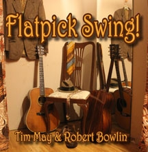 Flatpick Swing CD - Tim May and Robert Bowlin