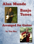 Alan Munde Banjo Tunes Arranged for Guitar by Tim May