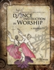 Dance Instructions in Worship Workshop (Level 1 - 3)