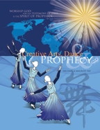 Creative Arts, Dance & Prophecy