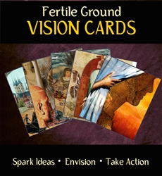 Fertile Ground Vision Cards
