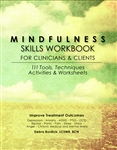 Mindfulness Skills Workbook for Clinicians and Clients