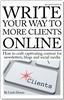 Write Your Way to More Clients Online