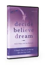Decide Believe Dream