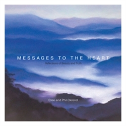 Messages to the Heart, Reflections of Beauty and Truth